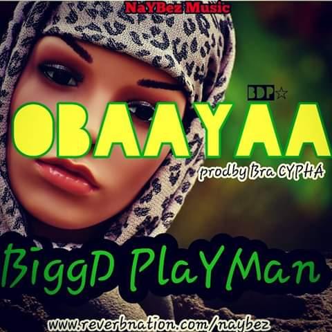 iggD Playman  - Obaa Yaa