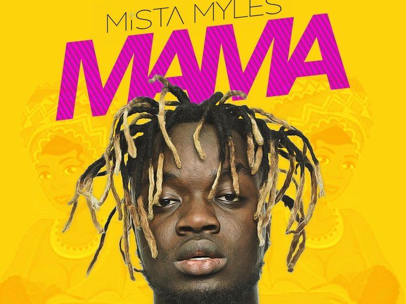 Mista Myles dedicates song to mothers worldwide