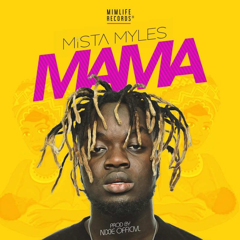 Mista Myles dedicates song to mothers worldwide