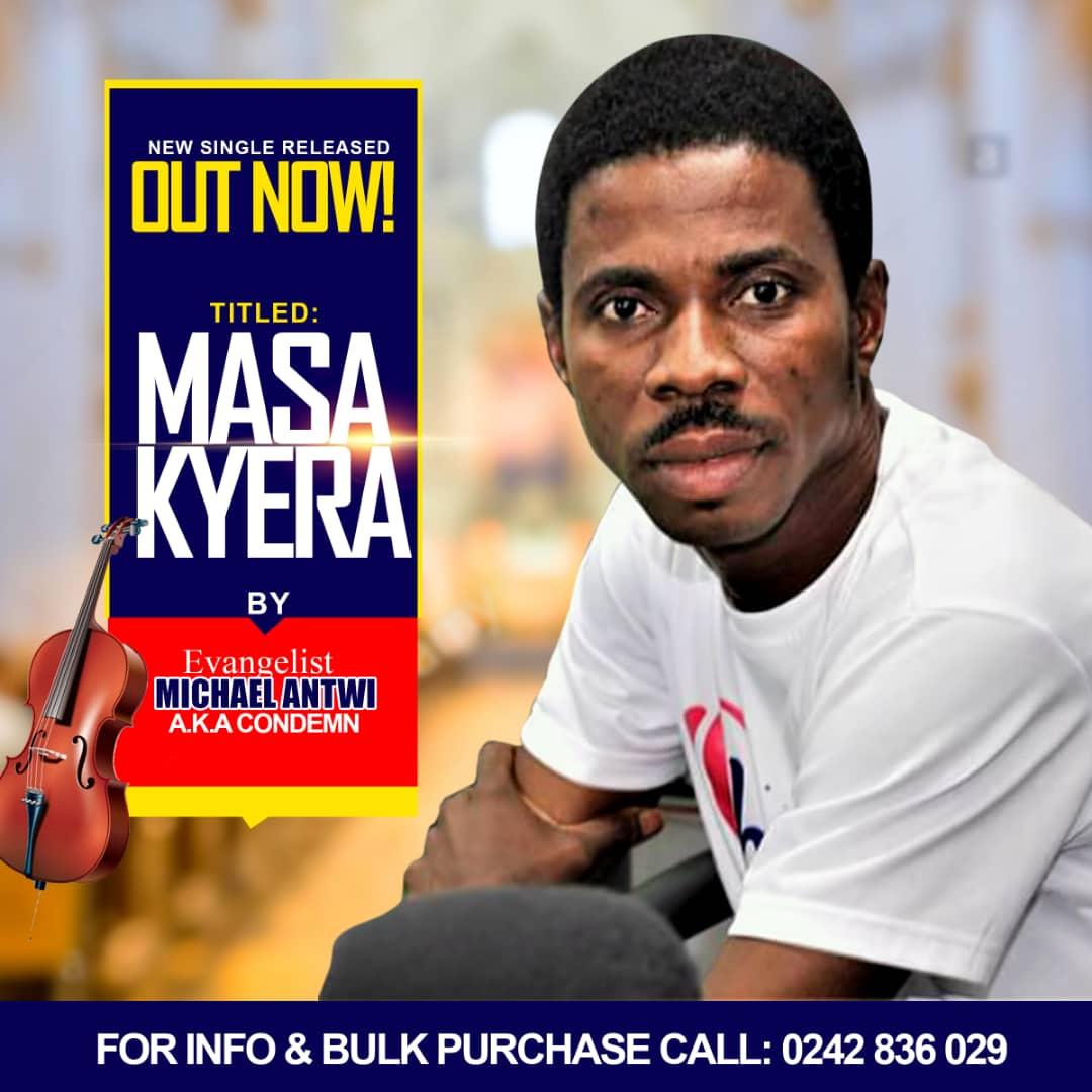 Evangelist Michael Antwi - Masa Kyera