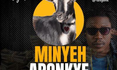 Aligata - Minyeh Aponkye(Metal Iron Riddim)