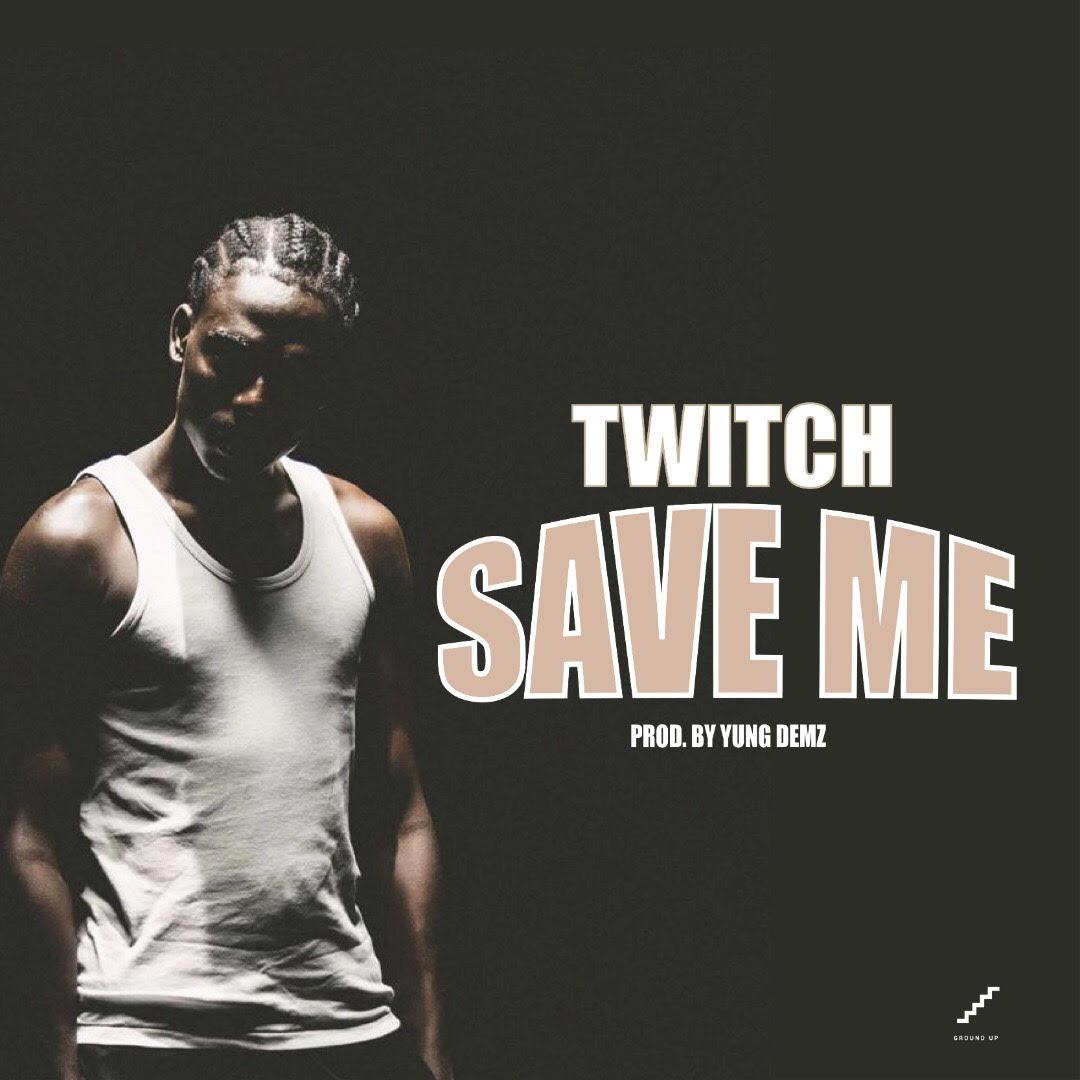 Twitch - Save Me