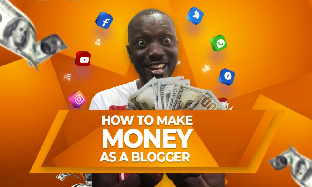 How to make money online as a blogger in Ghana