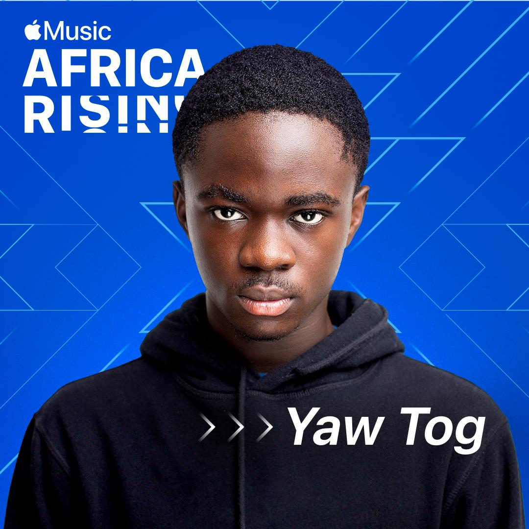 Yaw Tog is Apple Music's latest Africa Rising artist
